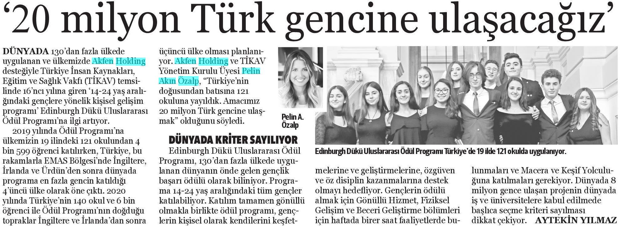20 milyon Türk gencine ulaşacağız.